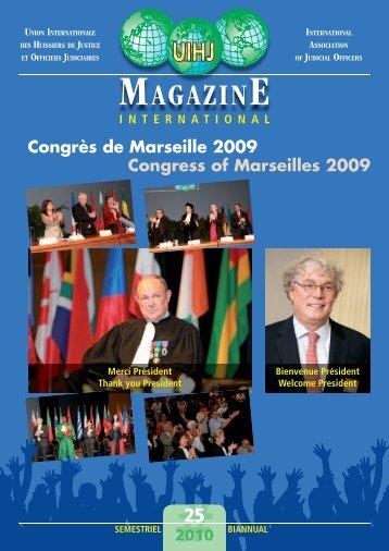 Congrès de Marseille 2009 Congress of Marseilles 2009 - UIHJ