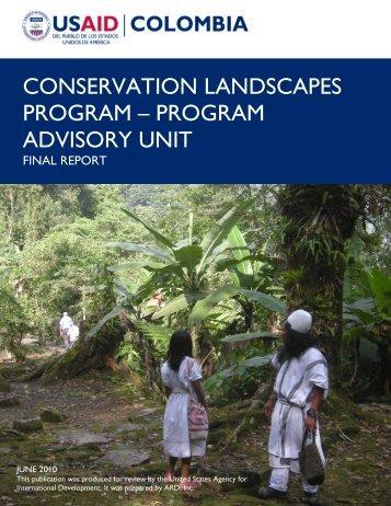 Colombia Conservation Landscapes Program Final Report 2010