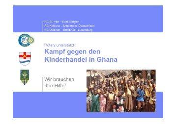 Kampf gegen den Kinderhandel in Ghana - Project Ghana