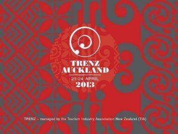 TRENZ 2013 - Traditional Market Trends - Tourism New Zealand
