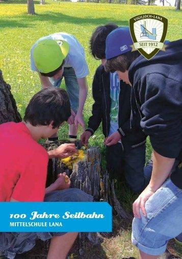 100 Jahre Seilbahn - Vigiljoch