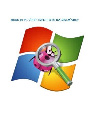 Modo in PC viene infettato da malware?