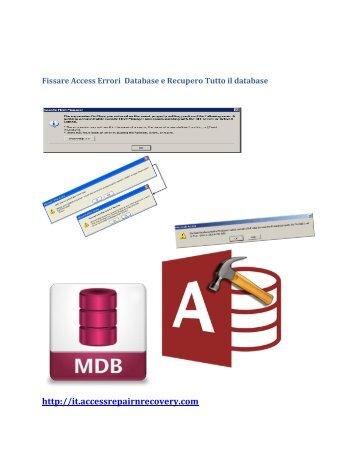 Fissare Access Errori  Database e Recupero Tutto il database