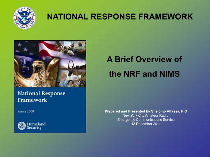 the national response framework essay National resource framework document national resource framework document the federal government was given an intrusive role in meeting future emergencies after the widespread devastation brought by hurricane katrina.