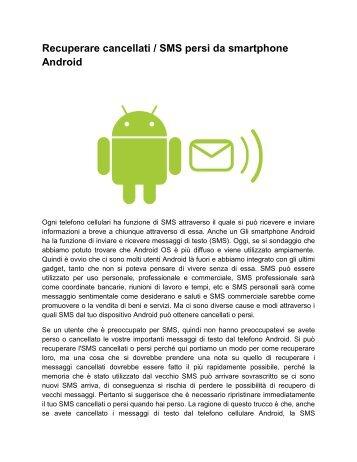 Recuperare cancellati / SMS persi da smartphone Android