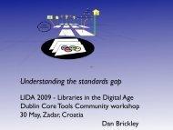 Understanding the standards gap - Dublin Core® Metadata Initiative