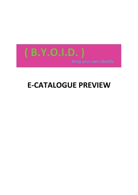 ( B.Y.O.I.D ) Exhibition Preview Catalogue
