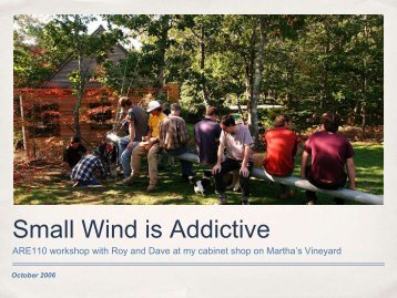 Small Wind is Addictive - Small Wind Conference