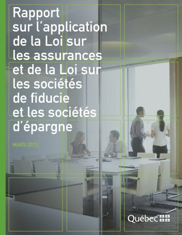 Rapport sur l'application de la Loi sur les assurances et ... - Finances