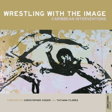 Wrestling with the Image: Caribbean Interventions - Blue Curry