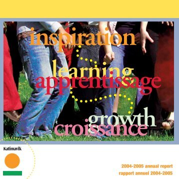2004-2005 annual report rapport annuel 2004-2005 - Katimavik