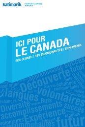 Téléchargez le rapport annuel 2010-2011 (PDF, 4 Mo) - Katimavik