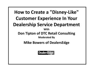 Customer Experience In Your Dealership Service ... - DealersEdge