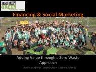Financing & Social Marketing: Adding Value through a Zero Waste ...