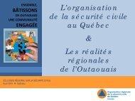 L'organisation de la sécurité civile au Québec et Les réalités ...