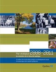 Plan stratégique 2008-2012 - Ministère de la Sécurité publique