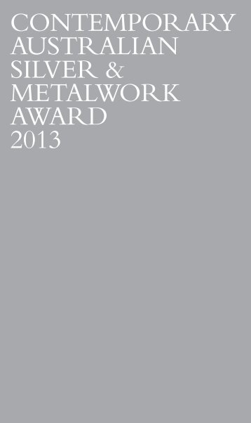 CONTEMPORARY AUSTRALIAN SILVER & METALWORk AWARD ...