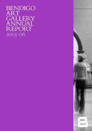 Annual Report 2005/06 - Bendigo Art Gallery