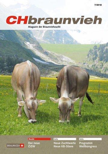 CHBraunvieh 07-2012 [7.88 MB] - Schweizer Braunviehzuchtverband