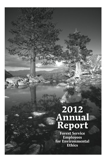 2012 Annual Report - Forest Service Employees for Environmental ...