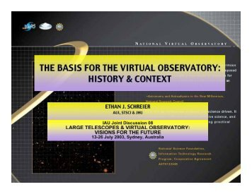 THE BASIS FOR THE VIRTUAL OBSERVATORY: HISTORY ...