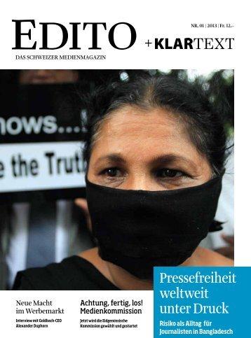 Pressefreiheit weltweit unter Druck - Edito + Klartext