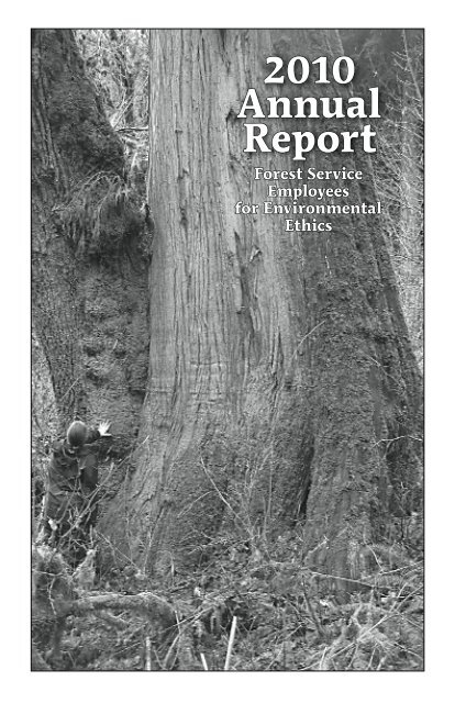 Annual Report - Forest Service Employees for Environmental Ethics