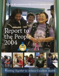 Report to the People 2004 - Yukon-Kuskokwim Health Corporation