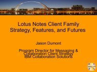 Lotus Notes Client Family Strategy, Features, and Futures - IamLUG
