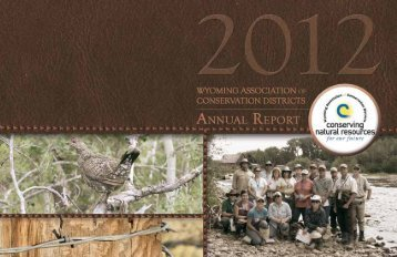 2012-13 Annual Report - Wyoming Association of Conservation ...