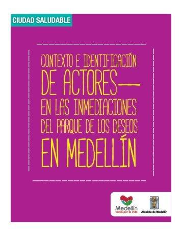 Contexto e identificación de actores en las inmediaciones del Parque de los Deseos en Medellín
