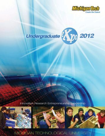 Download - Undergraduate Expo - Michigan Technological University