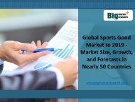 World Sports Good Global Market to 2019 : BMR