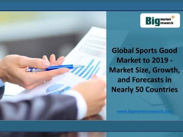 World Sports Good Global Market to 2019 : BMR