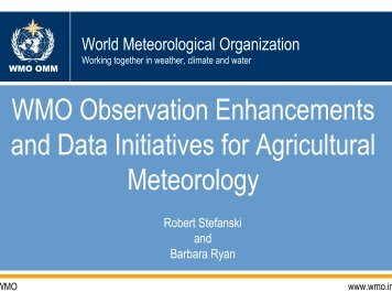 WMO's planned observation enhancements and data initiatives of ...