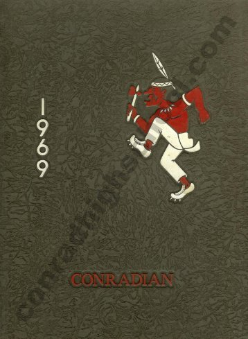 1969 Conradian Yearbook - Henry C. Conrad High School