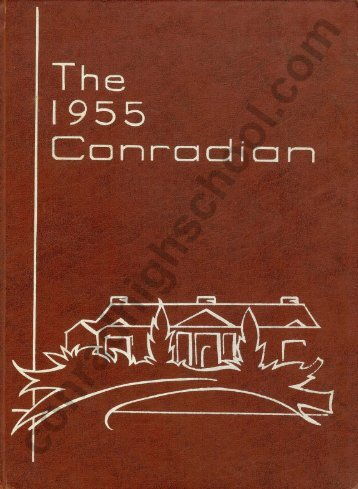 1955 Conradian Yearbook - Henry C. Conrad High School