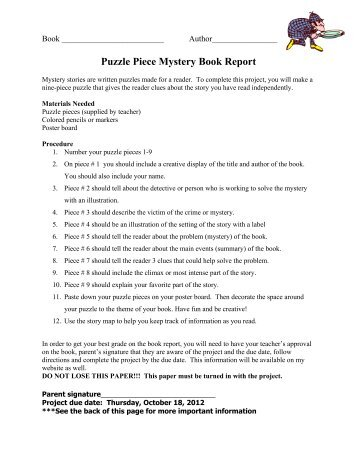 mystery puzzle piece book report Start studying mystery book report - encyclopedia brown learn vocabulary, terms, and more with flashcards, games, and other study tools.
