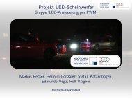 Projekt Led-Scheinwerfer - Gruppe 'LED ... - Markus Becker