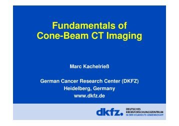 Fundamentals of Cone-Beam CT Imaging - German Cancer ...