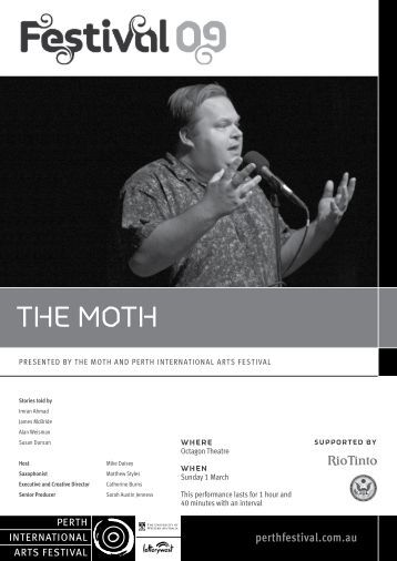 THE MOTH - 2009 - Perth International Arts Festival