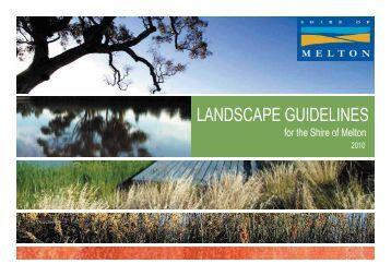 Landscape Guidelines - pdf - Melton City Council