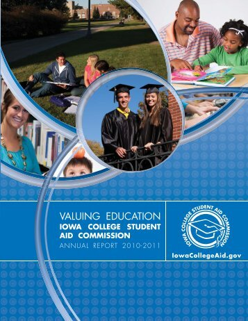 FY2011 Annual Report - Iowa College Student Aid Commission