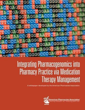 Integrating Pharmacogenomics into Pharmacy Practice via ...