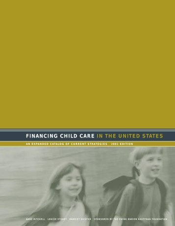 Financing Child Care in the United States - Ewing Marion Kauffman ...
