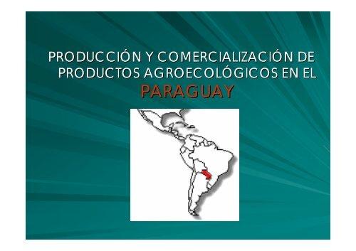 Producción y Comercialización de Productos ... - CEDAF