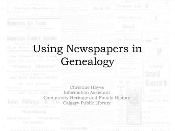 Using Newspapers in Genealogy - Alberta Family Histories Society