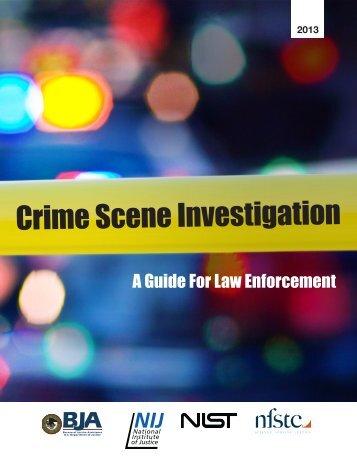 Crime Scene Investigation: A Guide for Law Enforcement - Imprimus ...