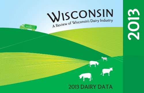 Wisconsin's Dairy Industry - Wisconsin Milk Marketing Board (WMMB)