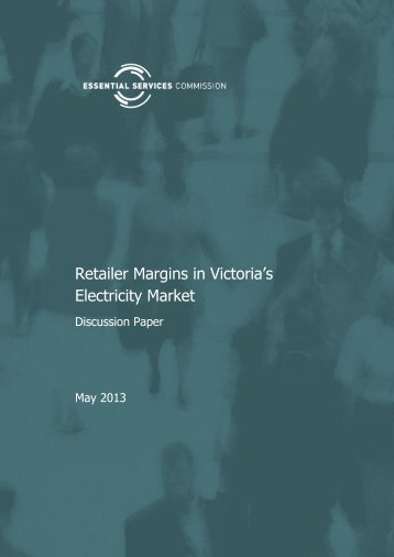 Retailer Margins in Victoria's Electricity Market - Essential Services ...